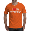 I LOVE MY BOY FRIEND Mens T-Shirt