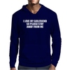 I Love My Girlfriend Stay Away Mens Hoodie
