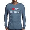 I LOVE MY HUSBAND Mens Long Sleeve T-Shirt