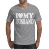 I Love my Husband Mens T-Shirt