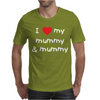 I Love My Mummy & Mummy Baby Mens T-Shirt