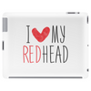 I Love My Red Head Tablet (horizontal)