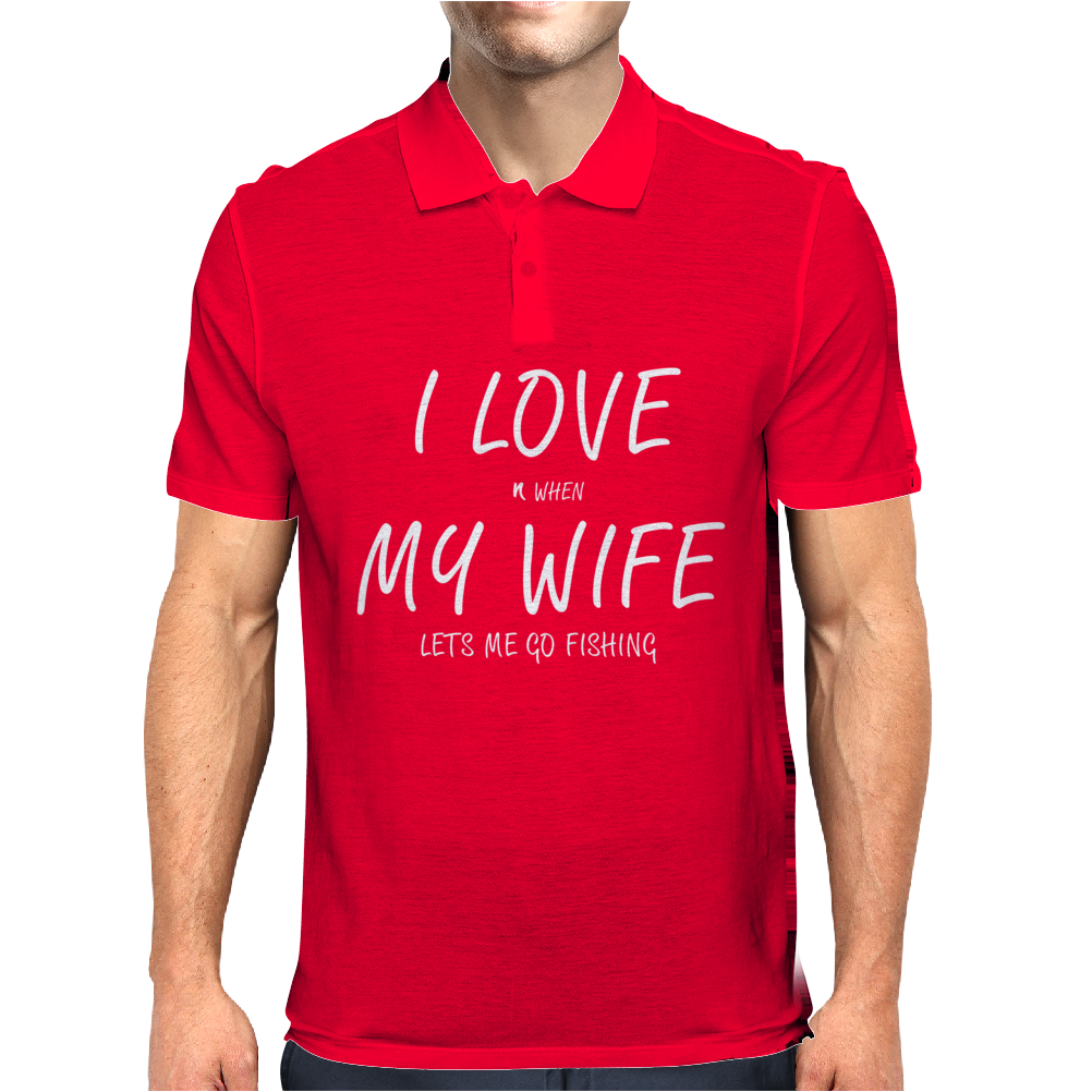 I Love My Wife ~ Mens Funny Fishing Mens Polo