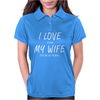 I Love My Wife ~ Mens Funny Fishing Womens Polo
