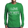 I Love My Wife Mens Long Sleeve T-Shirt