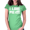 I Love Pie Womens Fitted T-Shirt
