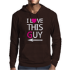 I Love This Guy funny Mens Hoodie