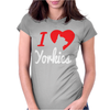 I Love Yorkies Dogs Womens Fitted T-Shirt