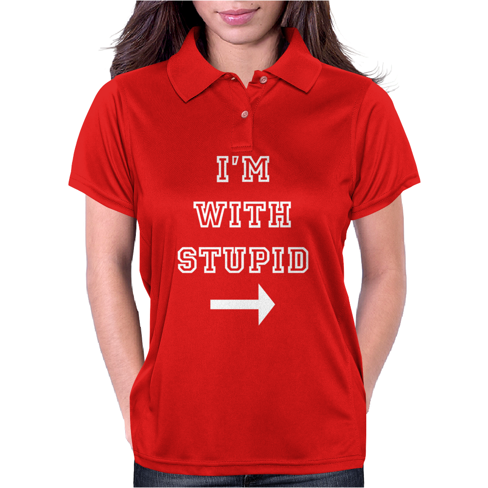 i m with stupid Womens Polo