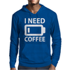 I Need Coffee Mens Hoodie