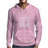 I NEED VITAMIN SEA Mens Hoodie