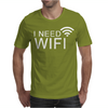 I need wifi Mens T-Shirt