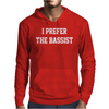 I Prefer the Bassist Mens Hoodie