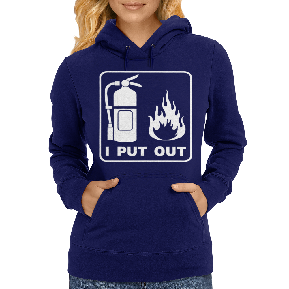 I Put Out Womens Hoodie