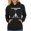 I Put Your Mom Through College Womens Hoodie
