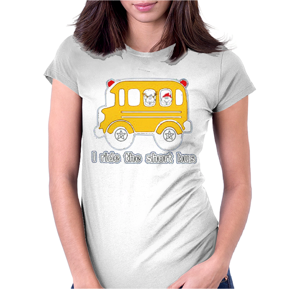 I Ride The Short bus Womens Fitted T-Shirt