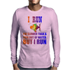 I RUN. SLOWER THAN A FISH OUT OF WATER Mens Long Sleeve T-Shirt