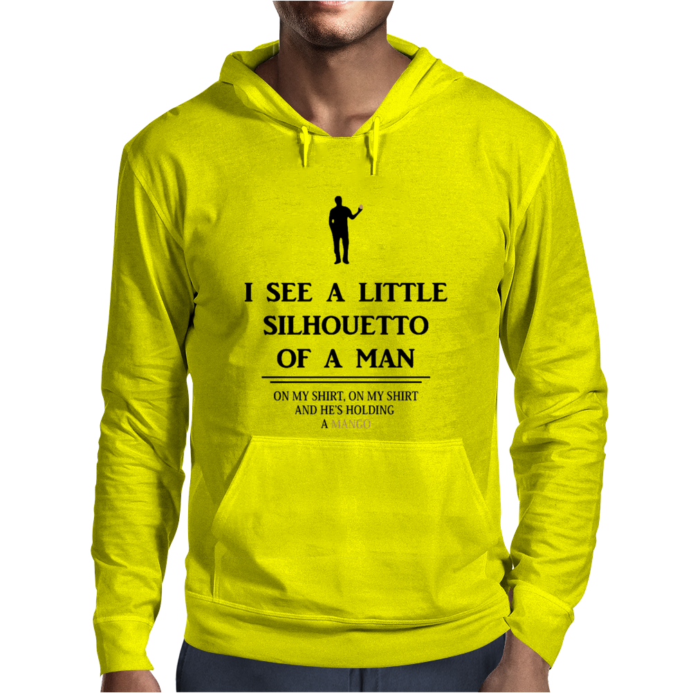 I See A Little Silhouetto Of A Man Mens Hoodie
