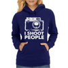 I Shoot People White Camera Womens Hoodie