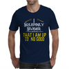I Solemnly Swear Mens T-Shirt