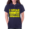 I Speak Chinese Womens Polo