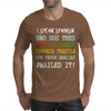 I SPEAK SPANISH Mens T-Shirt