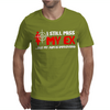I Still Miss My Ex But My Aim Is Improving Mens T-Shirt