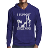 I SUPPORT SINGLE MOMS Mens Hoodie