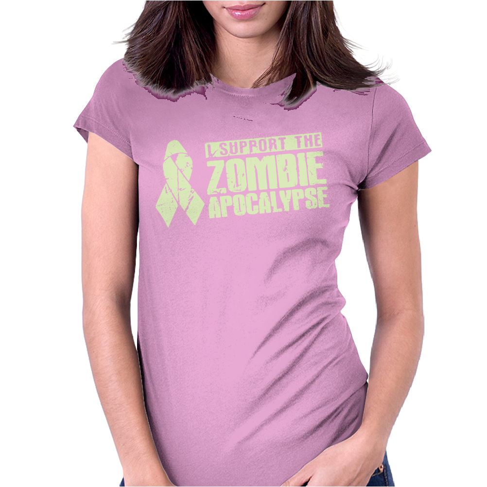 I Support The Zombie Apocalypse Womens Fitted T-Shirt