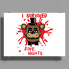 I survived five nights Poster Print (Landscape)