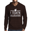 I Teach What's Your Super Power Mens Hoodie