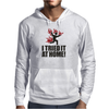I tried it at home! Mens Hoodie
