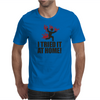 I tried it at home! Mens T-Shirt