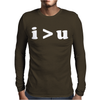 i  u I am Greater Than You Mens Long Sleeve T-Shirt