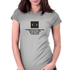 ......I usually have just enough money to get me into trouble ,,,, but never enough to bail me out!, Womens Fitted T-Shirt