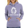 I Want To Believe Womens Hoodie