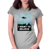 I Want To Believe Xfiles Poster Womens Fitted T-Shirt