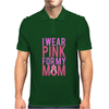 I Wear Pink For My Mom - Breast Cancer Awareness Mens Polo