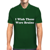 I Wish These Were Brains Funny Mens Polo