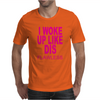 I Woke up Like Dis Mens T-Shirt