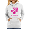 I Woke up Like Dis Womens Hoodie