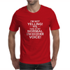 IAM NOT YELLING THIS IS MY NORMAL UTAH SOCCER MOM VOICE Mens T-Shirt