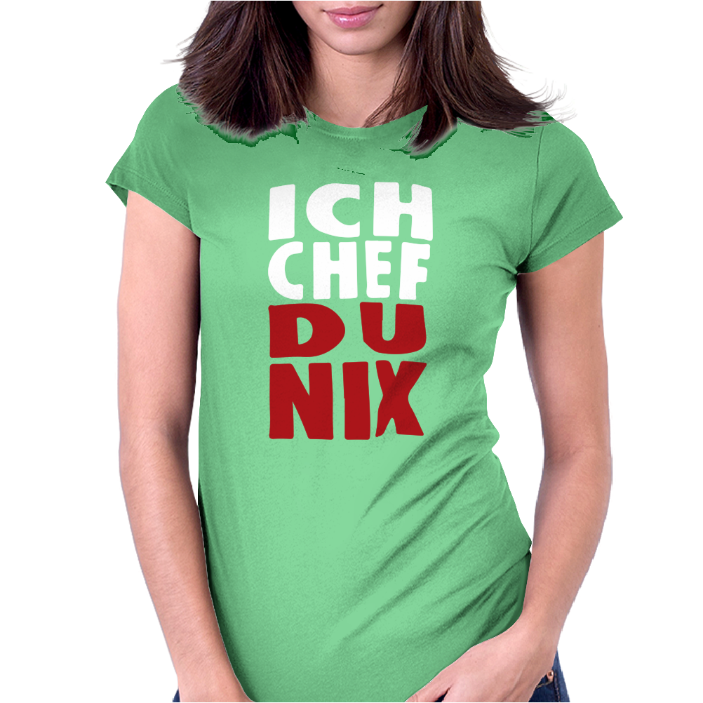 Ich Chef du Nix Womens Fitted T-Shirt