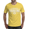 I'd Rather Be Drinking Mens T-Shirt