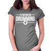 I'd Rather Be Drumming Womens Fitted T-Shirt
