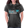 I'D Rather Be In Iceland Womens Polo