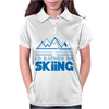 I'd Rather Be Skiing Womens Polo