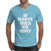 If Daryl Dies we Riot Mens T-Shirt