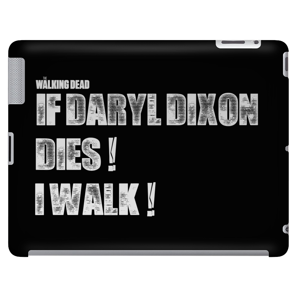 If Daryl Dixon Dies I walk White Tablet (horizontal)