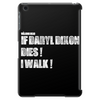 If Daryl Dixon Dies I walk White Tablet (vertical)